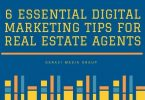 6 Essential Digital Marketing Tips For Real Estate Agents